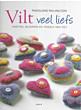 Vilt veel liefs. Harten, bloemen en vogels van vilt  ISBN 9789058774477
