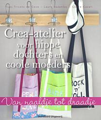 Crea-atelier voor hippe dochters en coole moeders ISBN 978002252525